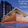 Custom Hotel, Los Angeles, CA.